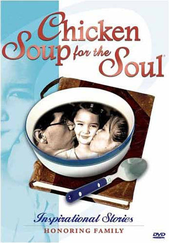 Chicken Soup for the Soul - Inspirational Stories Honoring Family DVD Movie