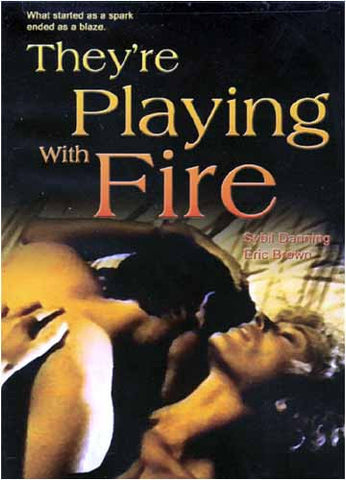 They're Playing With Fire DVD Movie