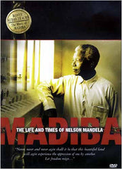 The Life and Times Of Nelson Mandela - MADIBA