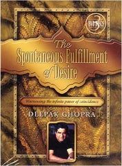 The Spontaneous Fulfillment of Desire - Deepak Chopra (Boxset)