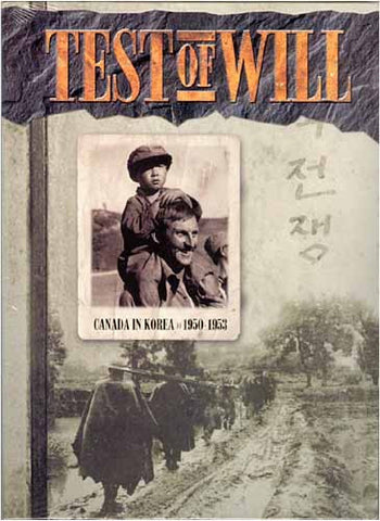 Test Of Will - Canada in Korea DVD Movie