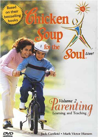 Chicken Soup for the Soul Live ! Parenting - Learning and Teaching Vol. 2 DVD Movie