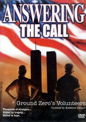 Answering the Call: Ground Zero's Volunteers (2005)