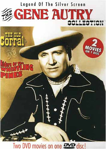 The Gene Autry Collection (The Old Corral / Riders of the Whistling Pines)...2 Movies on 1 Disc DVD Movie