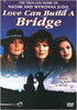 Love Can Build a Bridge DVD Movie