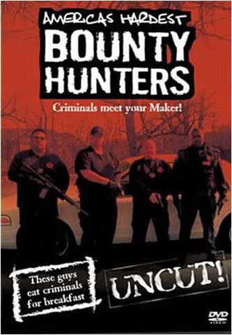 Bounty Hunters: Criminals Meet Your Maker! DVD Movie