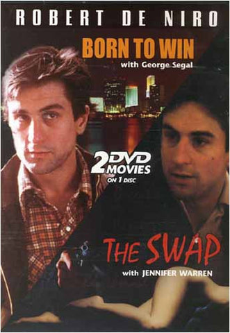 Robert De Niro - Born to Win / The Swap DVD Movie