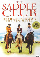 The Saddle Club - Horse Crazy - The New Movie