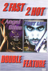 2 Fast 2 Hot Double Feature: Angel Bliss/The Fast Life