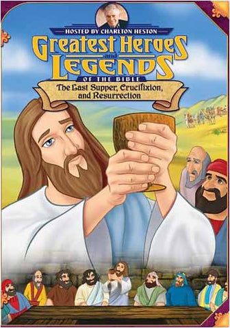 Greatest Heroes and Legends of the Bible: Last Supper, Crucifixion, and Resurrection DVD Movie