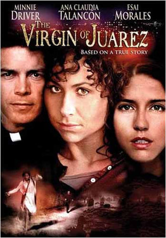 The Virgin of Juarez (2005) DVD Movie