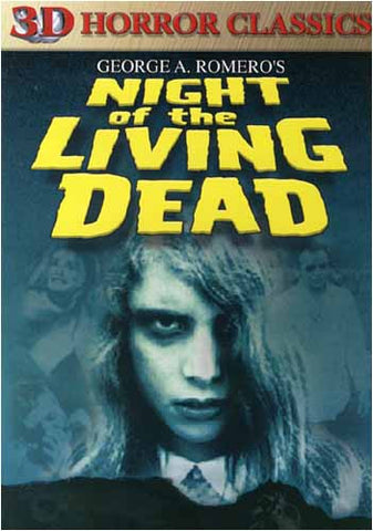Night of the Living Dead (3D Horror Classics) DVD Movie