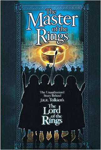 The Master of the Rings - The Unauthorized Story Behind J.R.R. Tolkien's DVD Movie