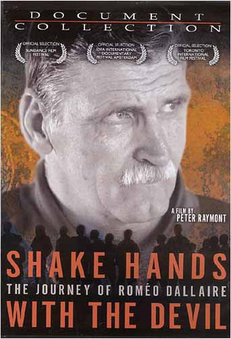 Shake Hands with the Devil: The Journey of Romeo Dallaire DVD Movie