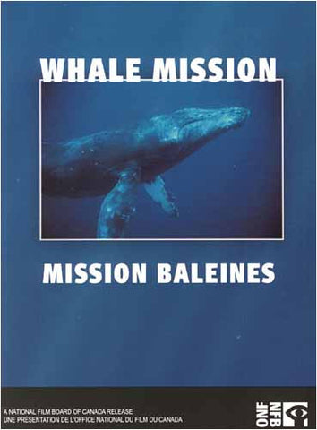 Whale Mission / Mission Baleines DVD Movie