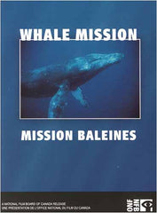 Whale Mission / Mission Baleines