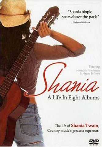 Shania: A Life in Eight Albums (2005) DVD Movie