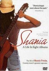 Shania: A Life in Eight Albums (2005)