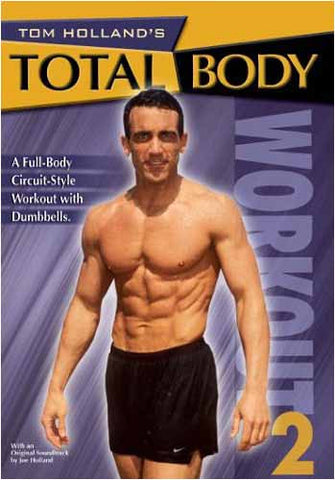 Tom Holland s - Total Body Workout 2 DVD Movie