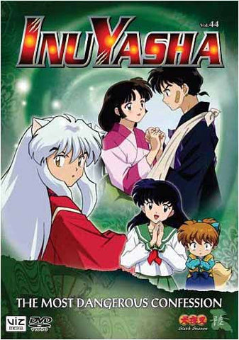 InuYasha, Vol. 44: The Most Dangerous Confession DVD Movie