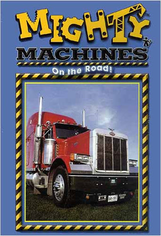 Mighty Machines - On the Road! DVD Movie