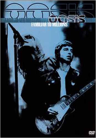 Oasis - Familiar to Millions DVD Movie