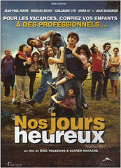 Nos jours heureux / Those Happy Days (Bilingual)