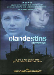 Clandestins / Stowaways (French Only)