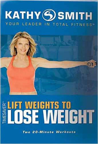 Kathy Smith - Timesaver - Lift Weights to Lose Weight (Blue Cover) (GoldHill) DVD Movie