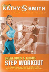 Kathy Smith - Great Buns And Thighs Step Workout (Orange Cover)