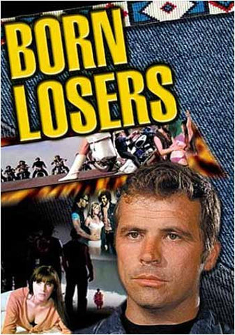 Born Losers DVD Movie
