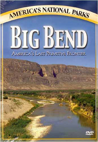 Big Bend - America's Last Primitive Frontier DVD Movie