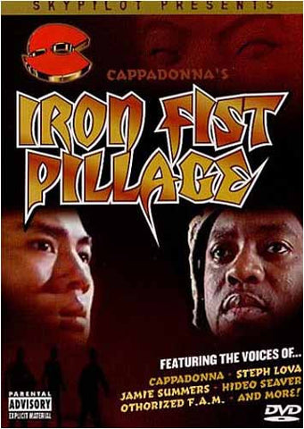 Iron Fist Pillage - Cappadonna's DVD Movie