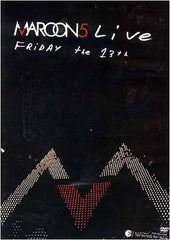 Maroon 5 Live - Friday the 13th (Bonus CD)
