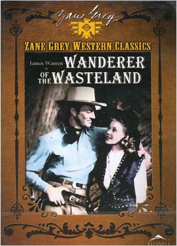 Zane Grey Western Classics - Wanderer of the Wasteland DVD Movie