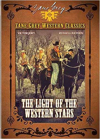 Zane Grey Western Classics - Light of the Western Stars DVD Movie