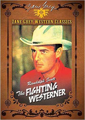 Zane Grey Western Classics -The Fighting Westerner DVD Movie