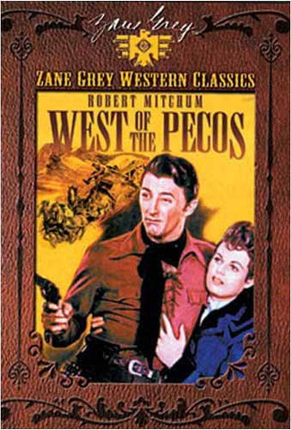 Zane Grey Western Classics - West of the Pecos DVD Movie
