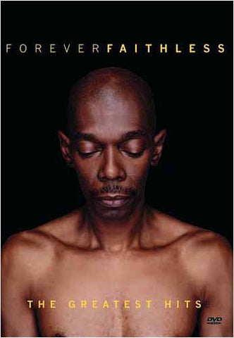 Forever Faithless - The Greatest Hits DVD Movie