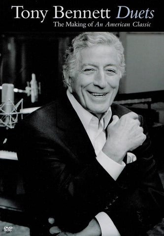 Tony Bennett: Duets - The Making of An American Classic DVD Movie