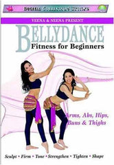 Bellydance - Fitness for Beginners - Arms, Abs, Hips, Buns & Thighs (Digital Collector's Edition)