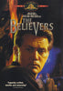 The Believers (Widescreen) DVD Movie