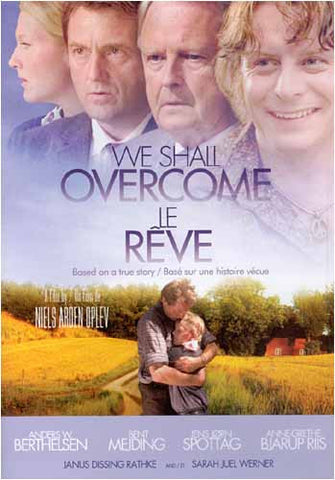 We Shall Overcome (Le Reve) DVD Movie