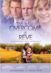 We Shall Overcome (Le Reve)