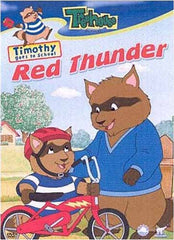 Timothy Goes to School - Red Thunder