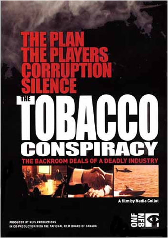 The Tobacco Conspiracy - The Backroom Deals of a Deadly Industry DVD Movie