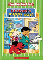 Clifford's - Puppy Days - Perfect Pet