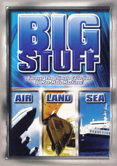 Big Stuff - Air / Land / Sea
