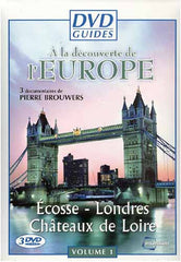 DVD Guides - A La Decouverte De L'Europe - Volume 1 (Ecosse/Londres/Chateaux De loire) (Boxset)