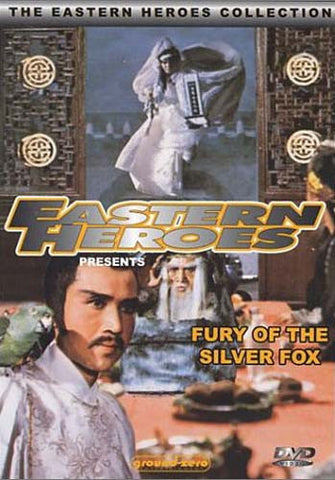 Eastern Heroes: Fury of the Silver Fox DVD Movie